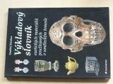 Slanina - Výkladový slovník exotických materiálů používaných v uměleckém řemesle