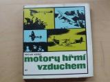 Kubec - Motory hřmí vzduchem (1969) letecké příběhy