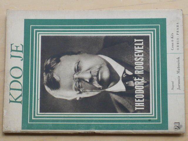 Matoušek - Kdo je Theodore Roosevelt (1948)