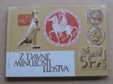 Michovský - Z dávné minulosti lidstva - Dějepis pro 6. ročník (1978)