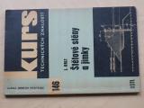 Kurs 146 - Orlt - Štětové stěny a jímky (1967)
