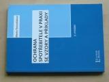 Tomančáková - Ochrana spotřebitele v praxi se vzory a příklady (2011)