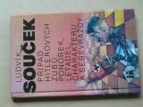 Ludvík Souček - Případ Hitlerových zubů, ponorek, letadel, charakteru a sebevraždy