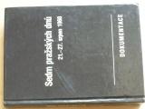 Sedm pražských dnů 21.-27. srpen 1968 - Dokumentace (1990)