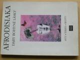 Posejpal, Podhradský - Afrodisiaka - Dary bohyně lásky (1995)