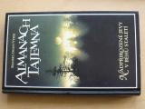 Almanach tajemna - Nadpřirozené jevy v běhu staletí (1998)