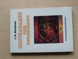 Brennan - Nostradamus - vize budoucnosti - Pravdivá proroctví budoucnosti (1996)
