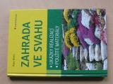 Wirth - Zahrada ve svahu - ukázky realizací, použité materiály (2009)