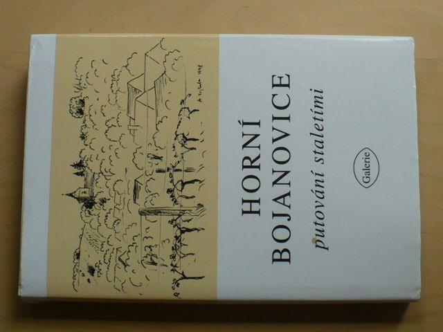 Horní Bojanovice - putování staletími