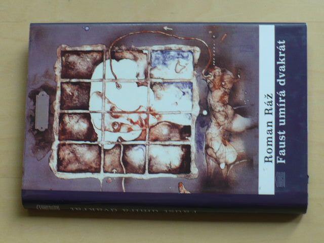 Ráž - Faust umírá dvakrát (2003)