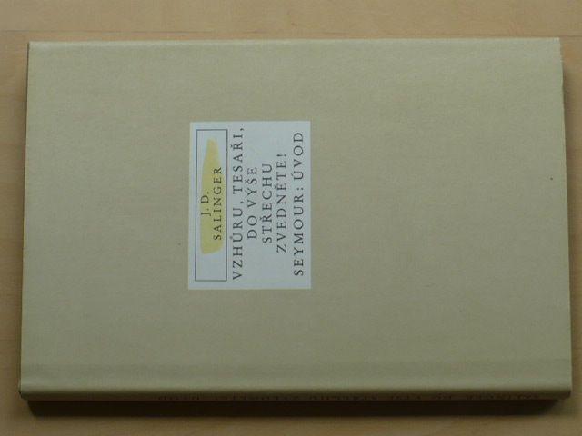 Salinger - Vzhůru,tesaři,do výše střechu zvedněte! (1987)