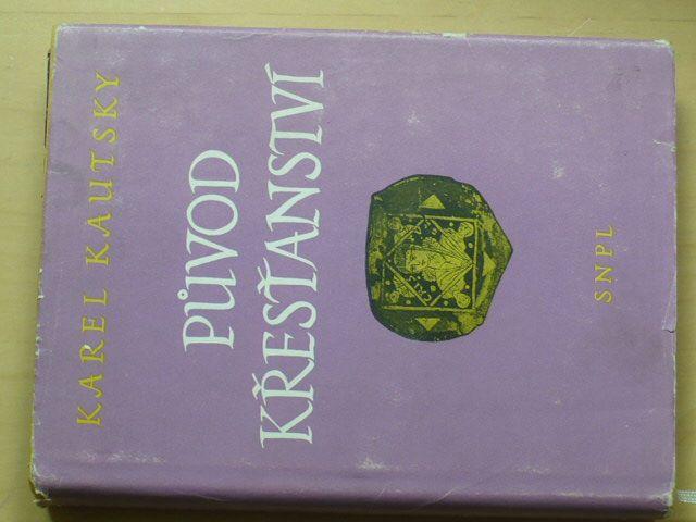 Kautský - Původ křesťanství (1961)