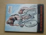 Kirchner - Po asfaltových silnicích (1954) Cyklistika