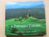 Busato - del Paesaggio Toscano (2009) Toskánsko, fotografie