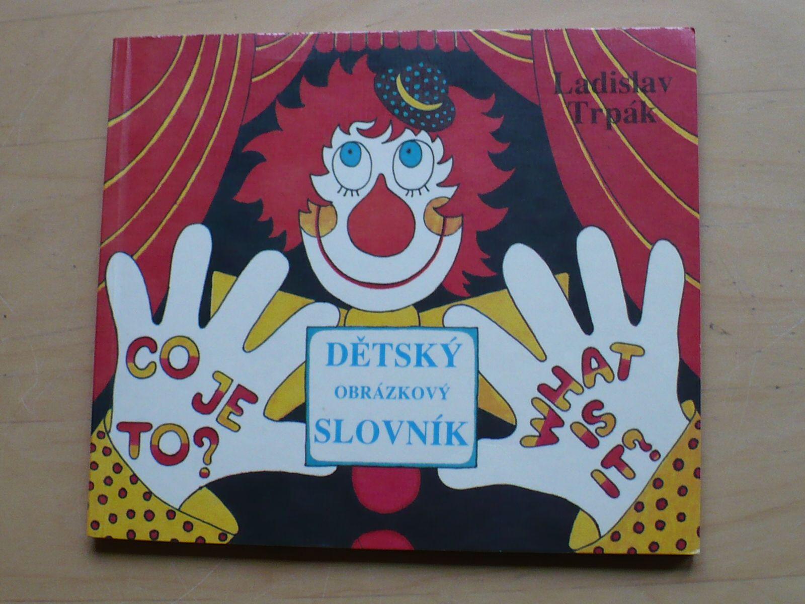 Trpák - Dětský obrázkový slovník - What is it? (1991)