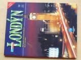 Londýn (1997) česká edice, 161 barevných fotografií, plán centra