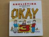 Angličtina pro základní školy - Okay 3 - Unit 1-7 (1997)