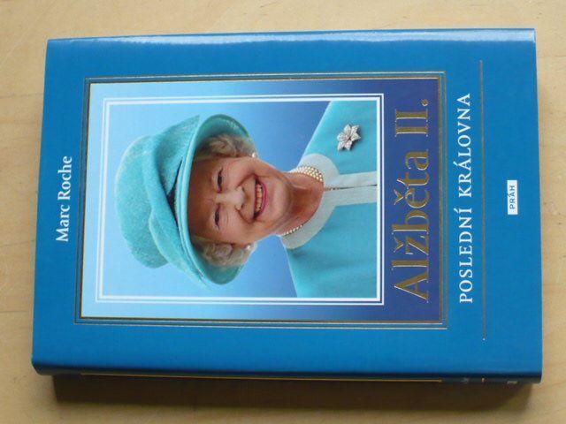 Roche - Alžběta II. - Poslední královna (2008)