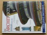 Obrazový průvodce - Architektura (2008)