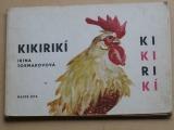 Tokmakovová - Kikirikí (1983)