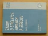 Kovárník - Zákon o střelných zbraních a střelivu (zák. č. 119/2002 Sb.) 2002
