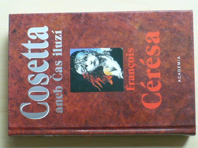 Cérésa - Cosetta aneb Čas iluzí - pokračování Bídníci (Hugo)