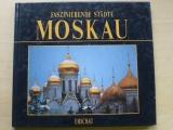 Bourbon - Faszinierende städte Moskau (1991) Moskva, německy