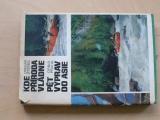 Otakar Štěrba - Kde příroda vládne - Pět výprav do Asie (1975)
