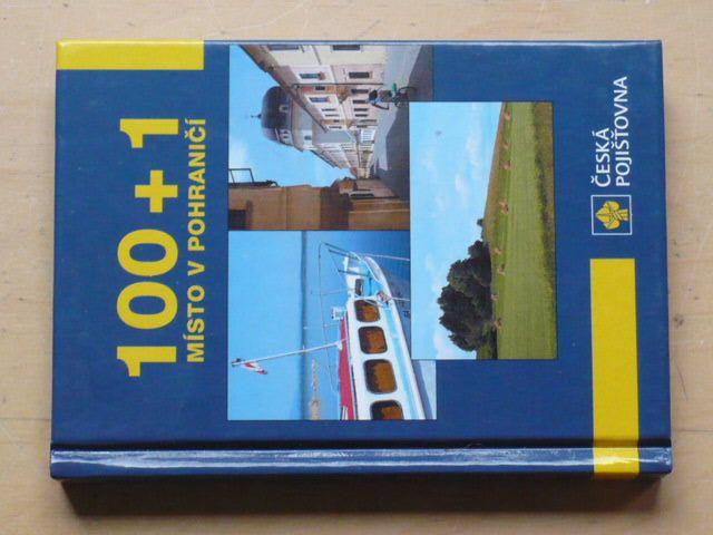 100 + 1 místo v pohraničí (2002)