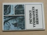 Průvodce Vyšehradským hřbitovem (1981)