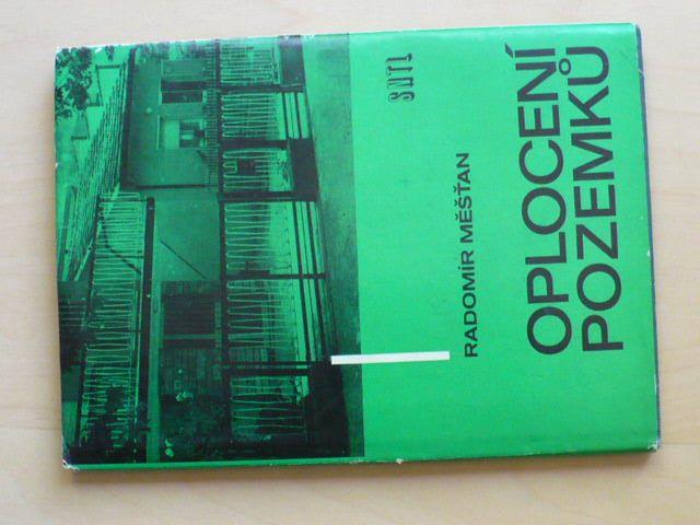 Měšťan - Oplocení pozemků (1981)
