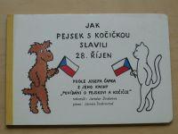 Doubravová - Jak pejsek s kočičkou slavili 28. říjen (1991)