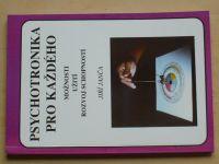 Janča - Psychotronika pro každého - Možnosti užití rozvoj schopností (1992)