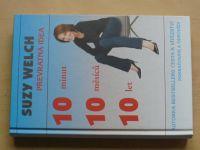 Welch - Převratná idea - 10 minut, 10 měsíců, 10 let (2011)