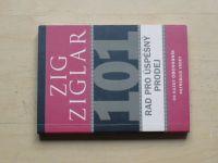 Zig Ziglar - 101 rad pro úspěšný prodej (2007)