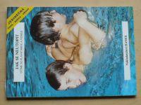 Jak se neutopit - Učíme se plavat hrou a vesele (1997)