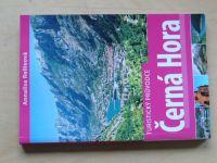 Rellieová - Černá Hora - Turistický průvodce (2007)