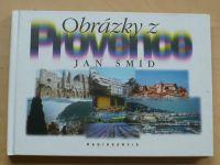 Šmíd - Obrázky z Provence (2000)
