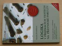 Dvořáčková - Logika v přijímacích testech na právnické fakulty (2003)