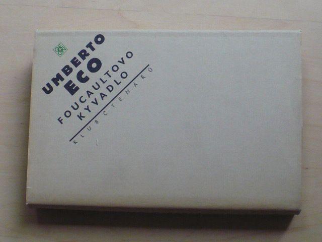 Umberto Eco - Focaultovo kyvadlo