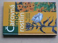 Storl - Čarovná moc rostlin - Mé setkání s léčvou silou přírody (2007)