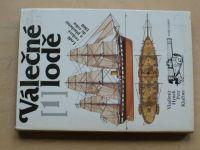 Hynek, Klučina - Válečné lodě 1  - veslové a plachetní do r.1860 (1985)