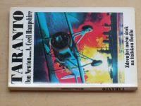 Newton, Hampshire - Taranto - Zdrcující noční útok na italskou flotilu (1994)