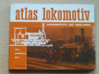Bek - Atlas lokomotiv - Lokomotivy let 1860-1900 (1979)