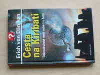 Däniken - Cesta na Kiribati - Dobrodružství mezi nebem a Zemí (2004)