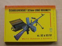 Dubánek a kol. - Československé 7,62mm lehké kulomety vz. 52 a 52/57