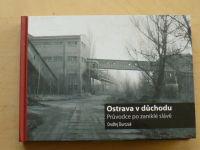 Durczak - Ostrava v důchodu - Průvodce po zaniklé slávě (2015)