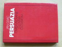 Grác - Persuázia - Ovplyvňovanie človeka človekom (1988) slovensky
