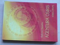 Hanzelka - Agentura Osiris - Kniha první (2011)
