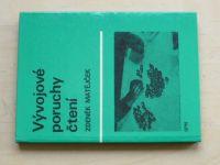 Matějček - Vývojové poruchy čtení (1978)